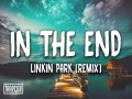 In The End (Mellen Gi & Tommee Profitt Remix)