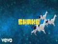 Shake