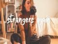 Strangers Again