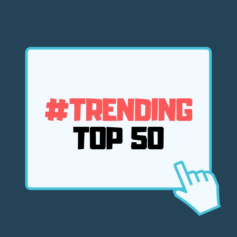 Trending Top 50 Chart